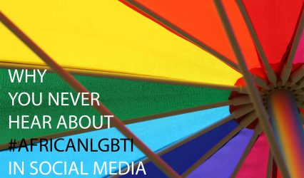 Why you never hear about African LGBTI rights in social media